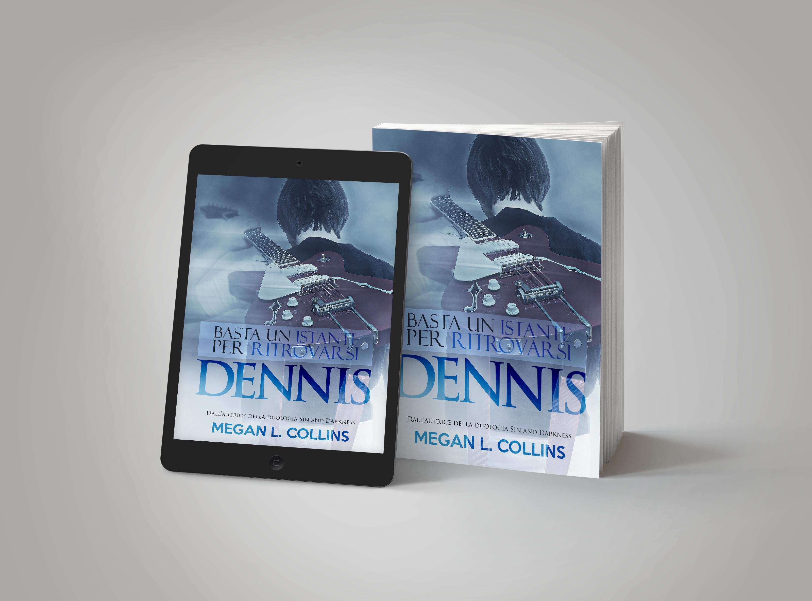 Basta un istante per ritrovarsi   Dennis di Megan L. Collins